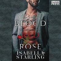 Blood Red Rose - Isabella Starling