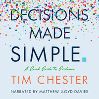 Decisions Made Simple - Time Chester