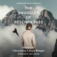 The Smuggler of Reschen Pass - Chrystyna Lucyk-Berger