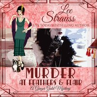 Murder at Feathers and Flair - Lee Strauss