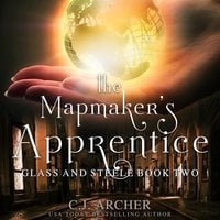 The Mapmaker's Apprentice - C.J. Archer