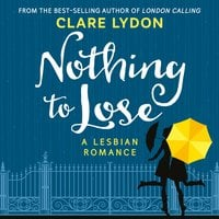Nothing To Lose - Clare Lydon