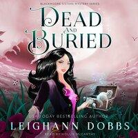 Dead & Buried - Leighann Dobbs