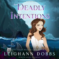 Deadly Intentions - Leighann Dobbs