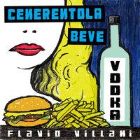 Cenerentola beve vodka - Flavio Villani