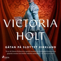 Gåtan på slottet Kirkland - Victoria Holt