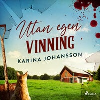 Utan egen vinning - Karina Johansson