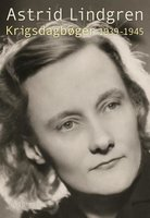 Krigsdagbøger 1939-1945 - Astrid Lindgren