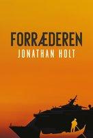 Forræderen - Jonathan Holt