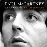 Paul McCartney: la biografía - Philip Norman