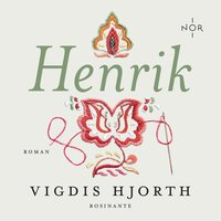 Henrik - Vigdis Hjorth