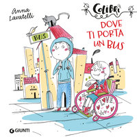 Dove ti porta un bus - Anna Lavatelli