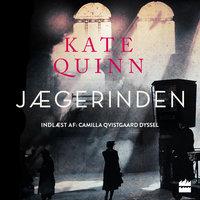 Jægerinden - Kate Quinn