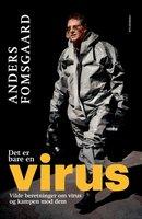 Det er bare en virus - Anders Fomsgaard