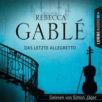 Das letzte Allegretto - Rebecca Gablé