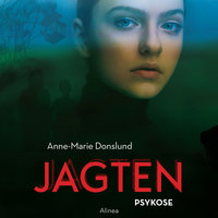 Jagten - Psykose - Anne-Marie Donslund