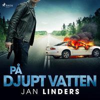 På djupt vatten - Jan Linders