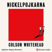 Nickelpojkarna - Colson Whitehead