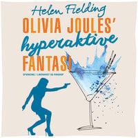 Olivia Joules hyperaktive fantasi - Helen Fielding
