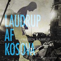 Laudrup af Kosova - Preben Haarup