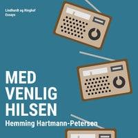 Med venlig hilsen - Hemming Hartmann Petersen