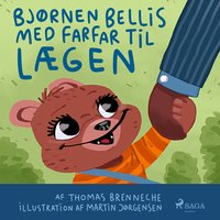 Bjørnen Bellis med farfar til lægen - Thomas Banke Brenneche