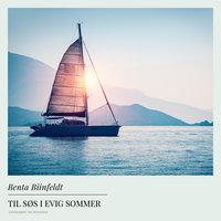 Til søs i evig sommer - Benta Biinfeldt