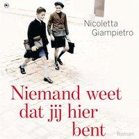 Niemand weet dat jij hier bent - Nicoletta Giampietro