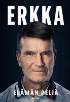 Erkka - Erkka Westerlund, Manu Tuppurainen