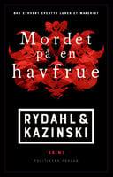 Mordet på en havfrue - A.J. Kazinski, Thomas Rydahl