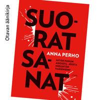Suorat sanat - Anna Perho