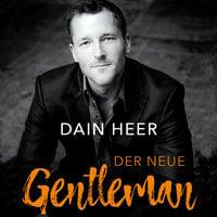 Der neue Gentleman - Dain Heer