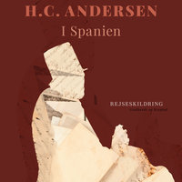 I Spanien - H.C. Andersen