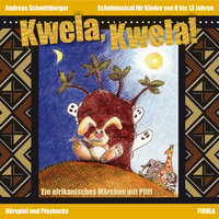 Kwela, Kwela! - Andreas Schmittberger