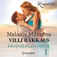 Villi rakkaus - Melanie Milburne