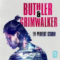 En perfekt storm - Dan Buthler, Leffe Grimwalker
