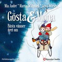 Gösta och Mona : Bästa vänner året om - Martin Widmark, Mia André