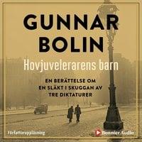 Hovjuvelerarens barn - Gunnar Bolin