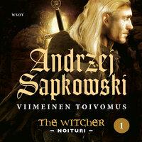 Viimeinen toivomus - Andrzej Sapkowski