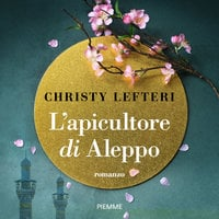 L'apicultore di Aleppo - Christy Lefteri