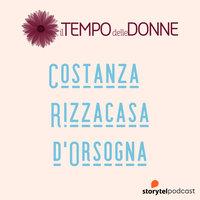 Costanza Rizzacasa d'Orsogna - il Tempo delle donne - Costanza Rizzacasa d'Orsogna,Michela Mantovan