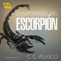 La naturaleza del escorpión - G.G. Velasco
