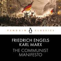 The Communist Manifesto - Karl Marx,Friedrich Engels