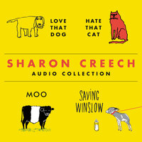 The Sharon Creech Audio Collection - Sharon Creech