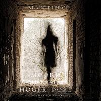 Moord met een hoger doel (Een Avery Black Mysterie – Boek 1) - Blake Pierce