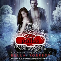 A Shade of Vampire 22: A Fork of Paths - Bella Forrest