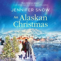 An Alaskan Christmas - Jennifer Snow