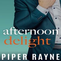 Afternoon Delight - Piper Rayne