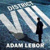 District VIII - Adam LeBor
