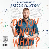 Do You Know What? – Life According to Freddie Flintoff - Andrew Flintoff